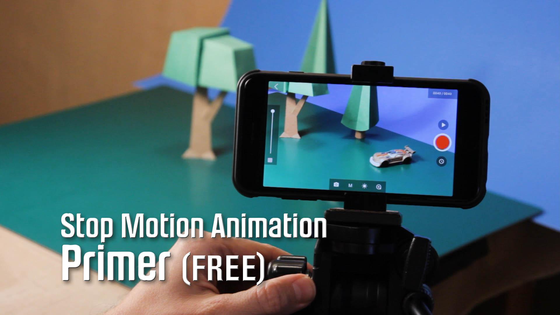 Stop Motion Animation Primer